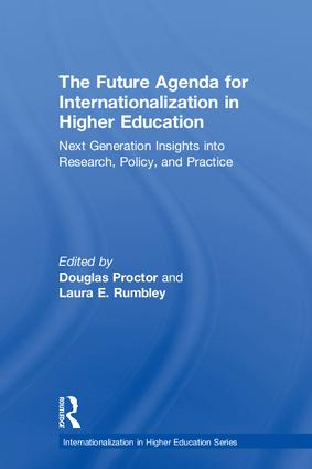 The Future Agenda for Internationalization in Higher Education: Next Generation Insights into Research, Policy, and Practice, 1st Edition (Hardback) book cover