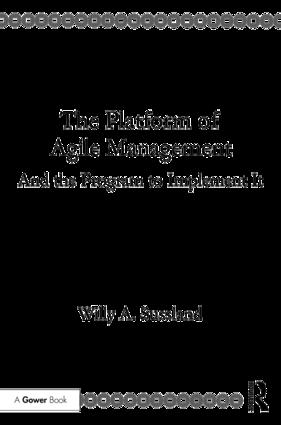 The Platform of Agile Management: And the Program to Implement It book cover