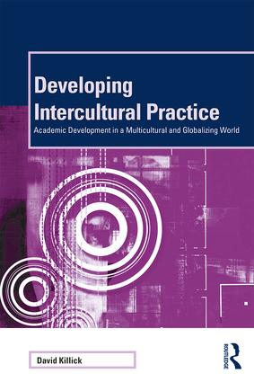 Developing Intercultural Practice: Academic Development in a Multicultural and Globalizing World book cover
