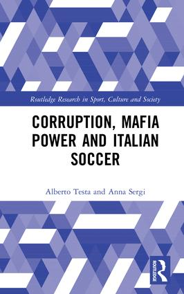 Corruption, Mafia Power and Italian Soccer book cover