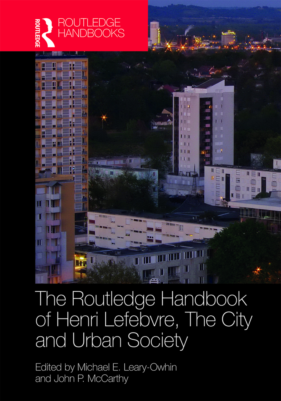 The Routledge Handbook of Henri Lefebvre, The City and Urban Society book cover