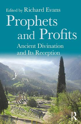 Prophets and Profits: Ancient Divination and Its Reception book cover