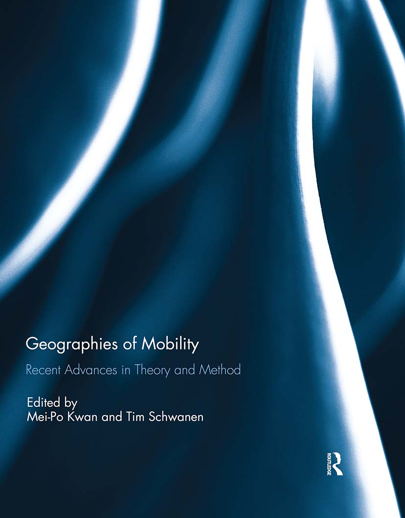 Geographies of Mobility: Recent Advances in Theory and Method book cover