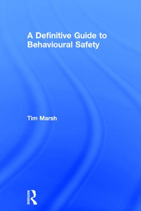 A Definitive Guide to Behavioural Safety book cover