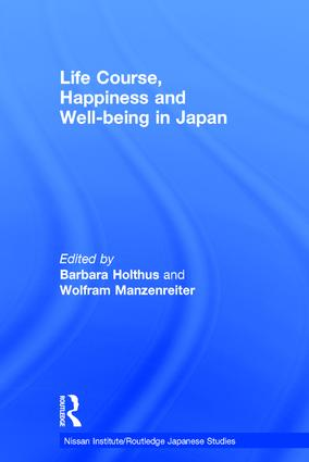 Life Course, Happiness and Well-being in Japan: 1st Edition (Hardback) book cover
