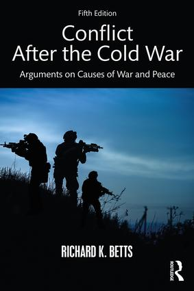 Conflict After the Cold War: Arguments on Causes of War and Peace book cover