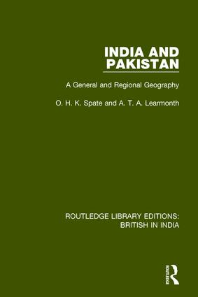India and Pakistan: A General and Regional Geography book cover