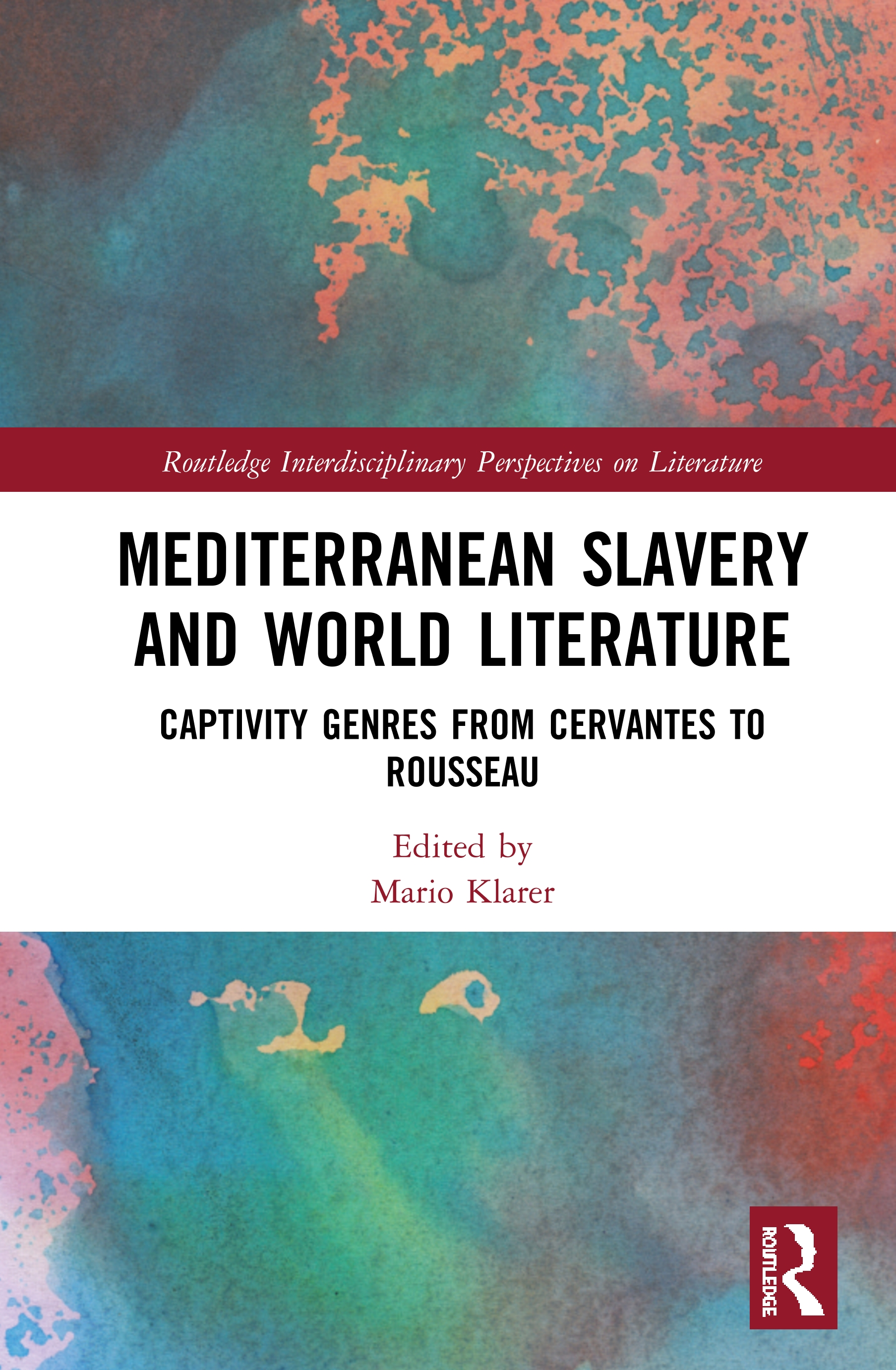 Mediterranean Slavery and World Literature: Captivity Genres from Cervantes to Rousseau book cover