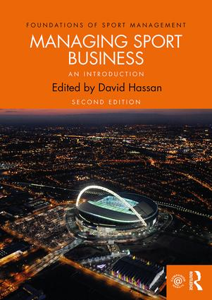 Managing Sport Business: An Introduction, 2nd Edition (Paperback) book cover