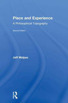 Place and Experience: A Philosophical Topography book cover
