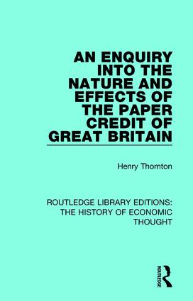An Enquiry into the Nature and Effects of the Paper Credit of Great Britain book cover