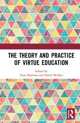 The Theory and Practice of Virtue Education book cover