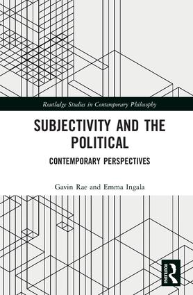 Subjectivity and the Political: Contemporary Perspectives, 1st Edition (Hardback) book cover