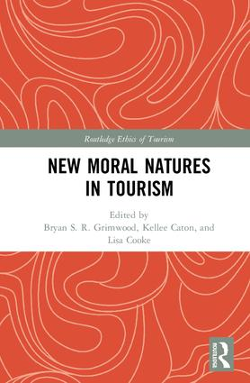 New Moral Natures in Tourism: 1st Edition (Hardback) book cover
