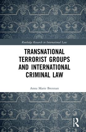 Transnational Terrorist Groups and International Criminal Law book cover