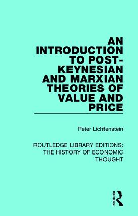 An Introduction to Post-Keynesian and Marxian Theories of Value and Price: 1st Edition (Hardback) book cover