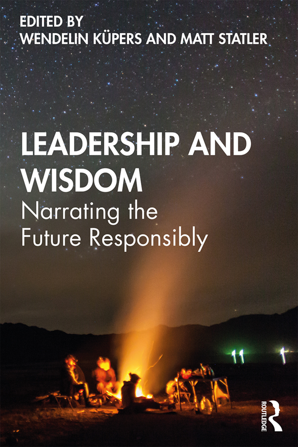 Leadership and Wisdom: Narrating the Future Responsibly, 1st Edition (Paperback) book cover