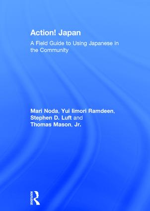 Action! Japan: A Field Guide to Using Japanese in the Community book cover