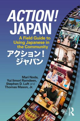 Action! Japan: A Field Guide to Using Japanese in the Community, 1st Edition (e-Book) book cover