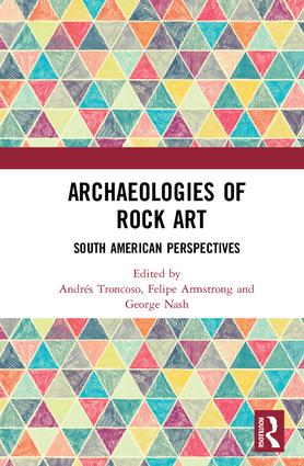 Archaeologies of Rock Art: South American Perspectives book cover