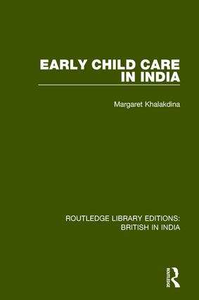 Early Child Care in India: 1st Edition (Paperback) book cover