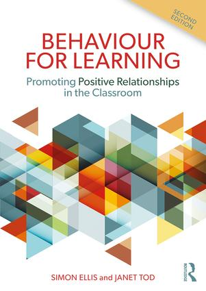 Behaviour for Learning: Promoting Positive Relationships in the Classroom, 2nd Edition (Paperback) book cover