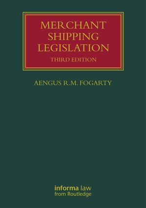 Merchant Shipping Legislation: 3rd Edition (Hardback) book cover