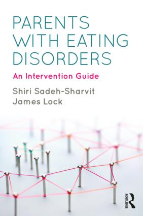 Parents with Eating Disorders: An Intervention Guide, 1st Edition (Paperback) book cover