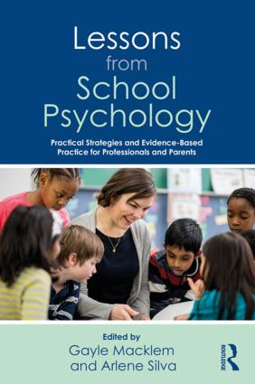 Lessons from School Psychology: Practical Strategies and Evidence-Based Practice for Professionals and Parents book cover