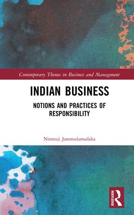 Indian Business: Notions and Practices of Responsibility, 1st Edition (Hardback) book cover