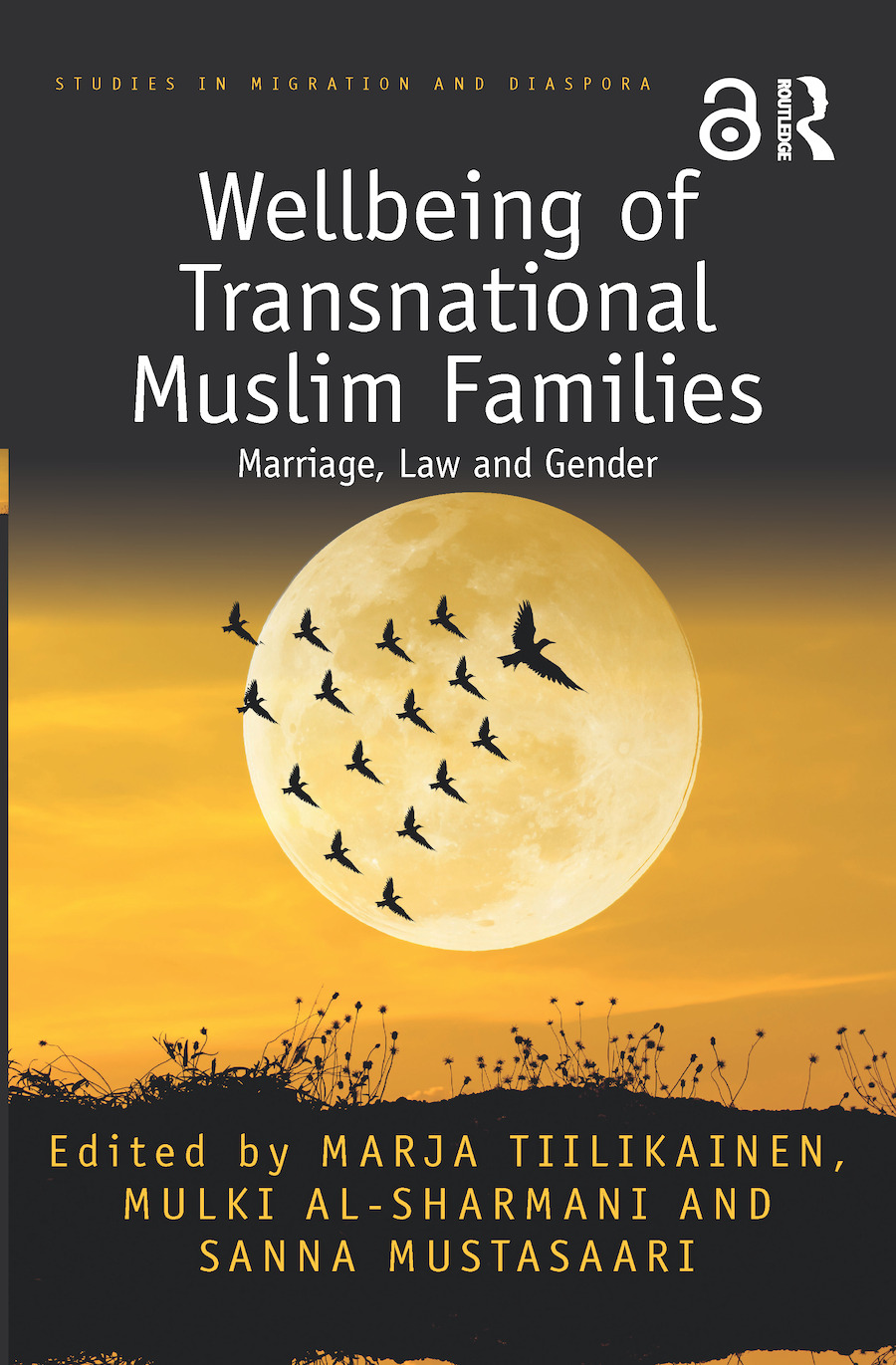 Wellbeing of Transnational Muslim Families: Marriage, Law and Gender book cover