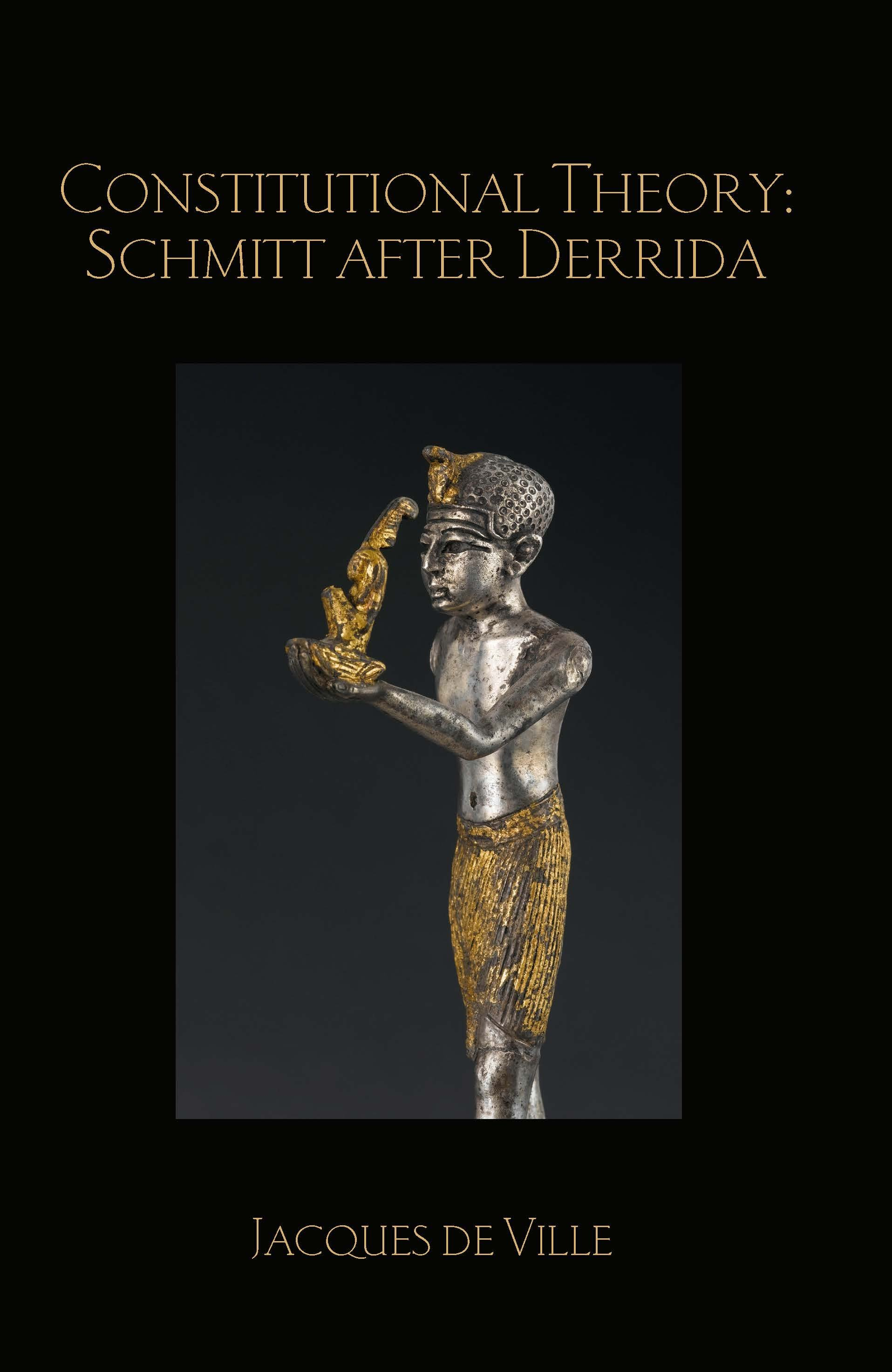 Constitutional Theory: Schmitt after Derrida book cover