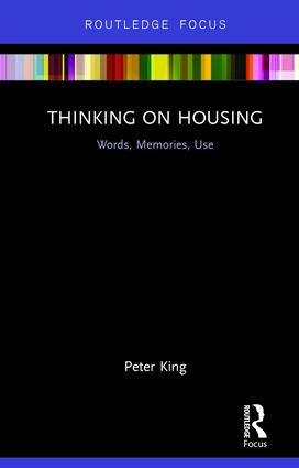 Thinking on Housing: Words, Memories, Use, 1st Edition (Hardback) book cover