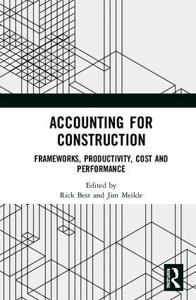 Accounting for Construction: Frameworks, Productivity, Cost and Performance book cover