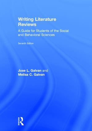 Writing Literature Reviews: A Guide for Students of the Social and Behavioral Sciences, 7th Edition (Hardback) book cover