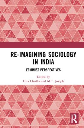 Re-Imagining Sociology in India: Feminist Perspectives, 1st Edition (Hardback) book cover