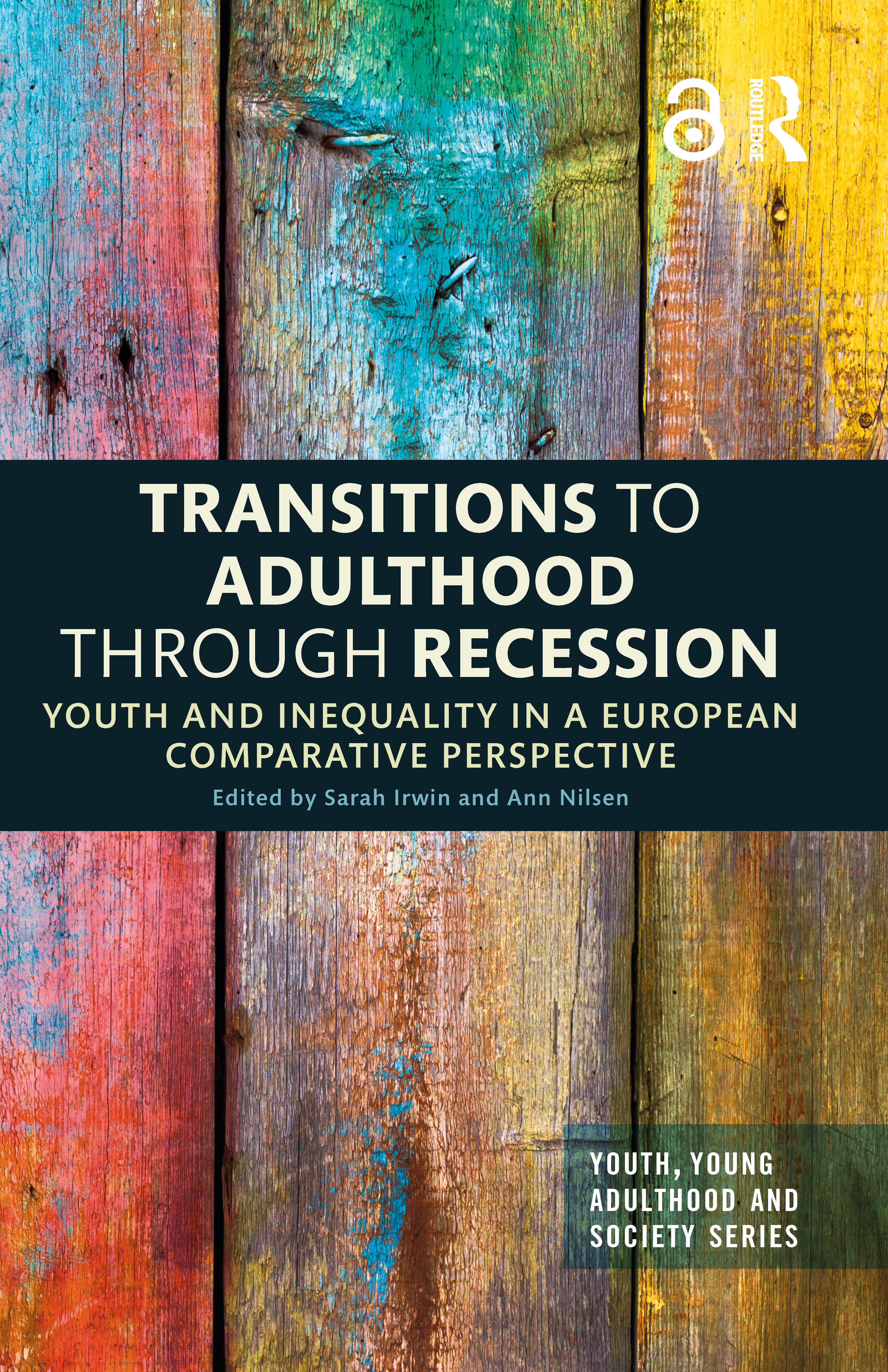 Transitions to Adulthood Through Recession: Youth and Inequality in a European Comparative Perspective book cover