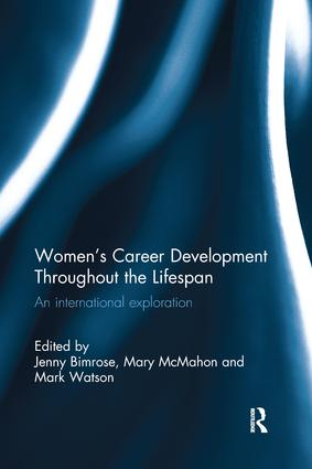 Women's Career Development Throughout the Lifespan: An international exploration, 1st Edition (Paperback) book cover