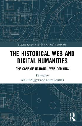 The Historical Web and Digital Humanities: The Case of National Web Domains book cover