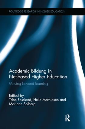 Academic Bildung in Net-based Higher Education: Moving beyond learning book cover