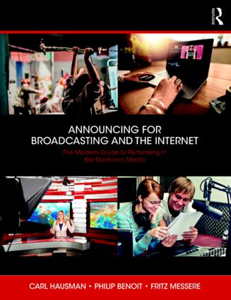 Announcing for Broadcasting and the Internet: The Modern Guide to Performance, Technology and Ethics book cover