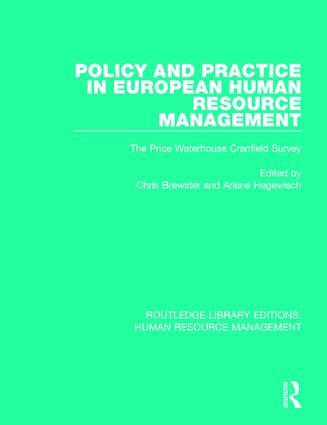 Policy and Practice in European Human Resource Management: The Price Waterhouse Cranfield Survey, 1st Edition (Paperback) book cover