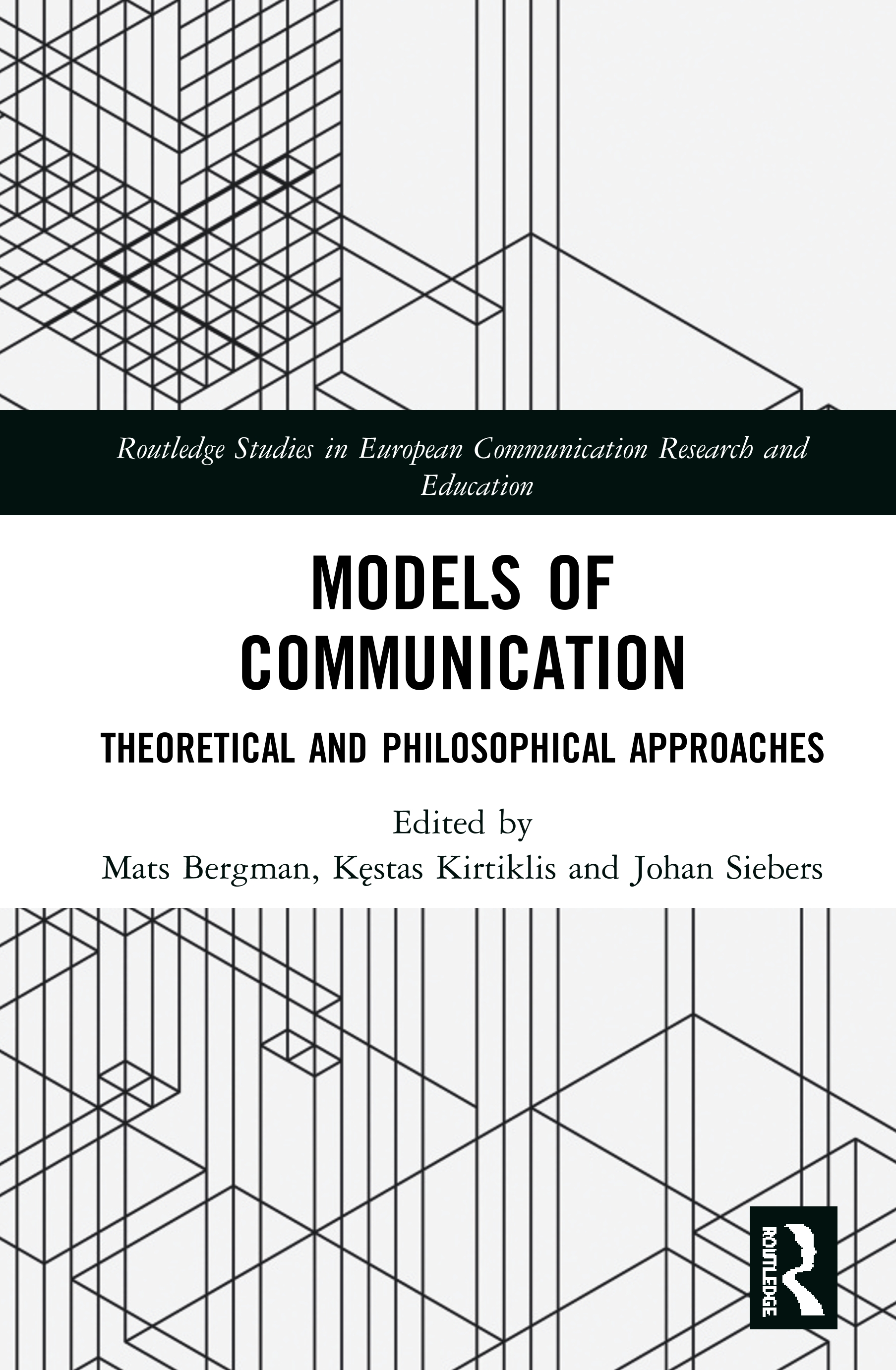 Models of Communication: Theoretical and Philosophical Approaches, 1st Edition (Hardback) book cover