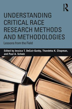Understanding Critical Race Research Methods and Methodologies: Lessons from the Field, 1st Edition (Paperback) book cover