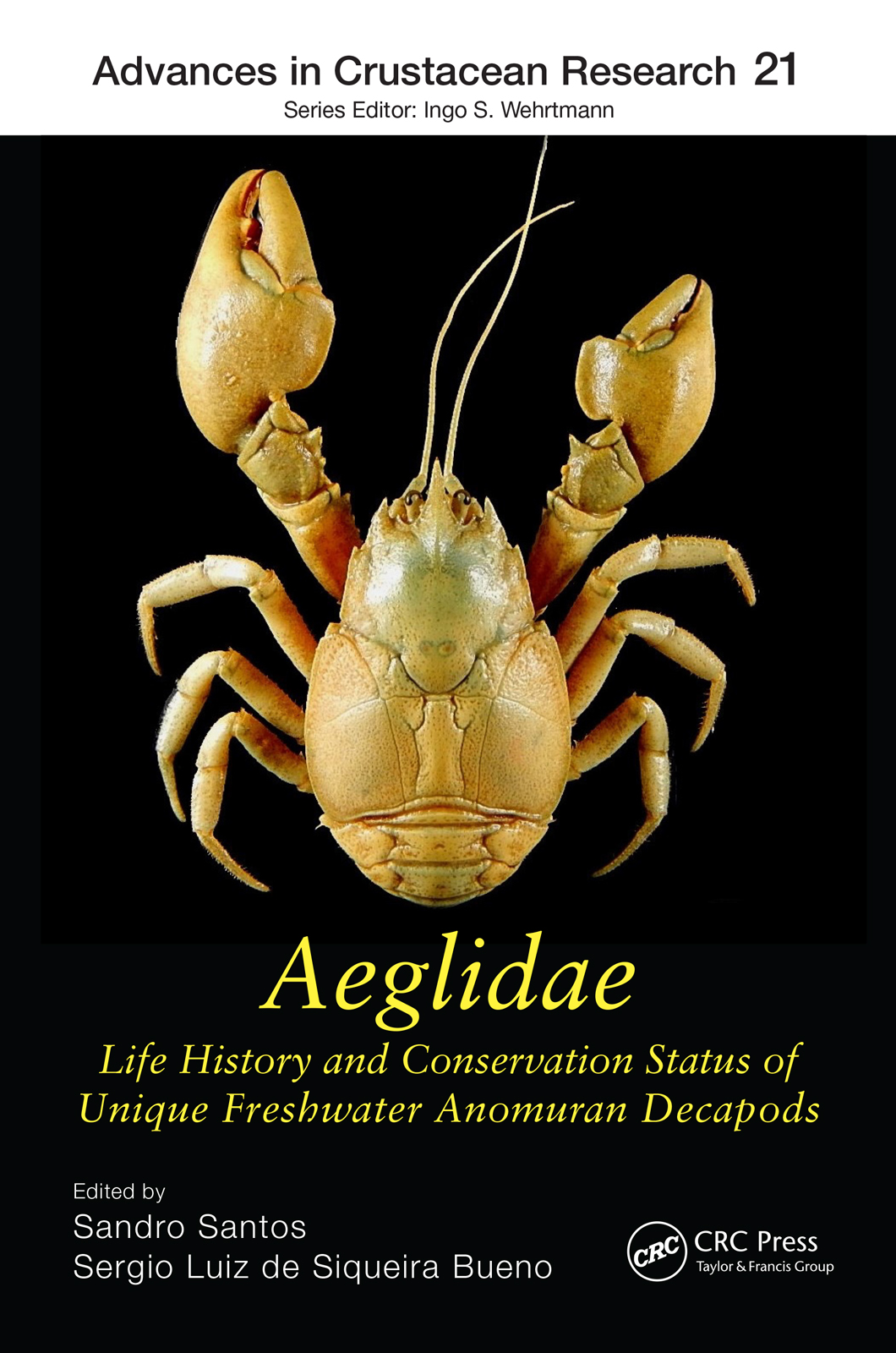 Aeglidae: Life History and Conservation Status of Unique Freshwater Anomuran Decapods book cover