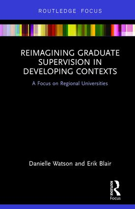 Reimagining Graduate Supervision in Developing Contexts: A Focus on Regional Universities book cover