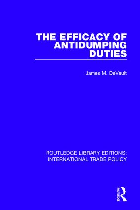 The Efficacy of Antidumping Duties book cover
