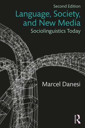 Language, Society, and New Media: Sociolinguistics Today book cover