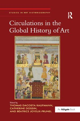 Circulations in the Global History of Art book cover