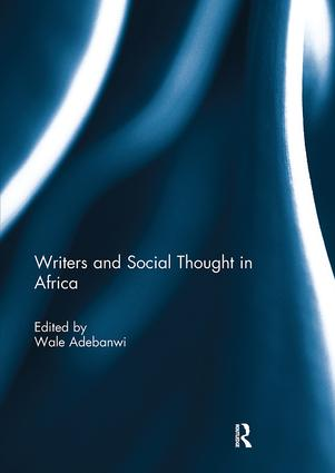Writers and Social Thought in Africa: 1st Edition (Paperback) book cover